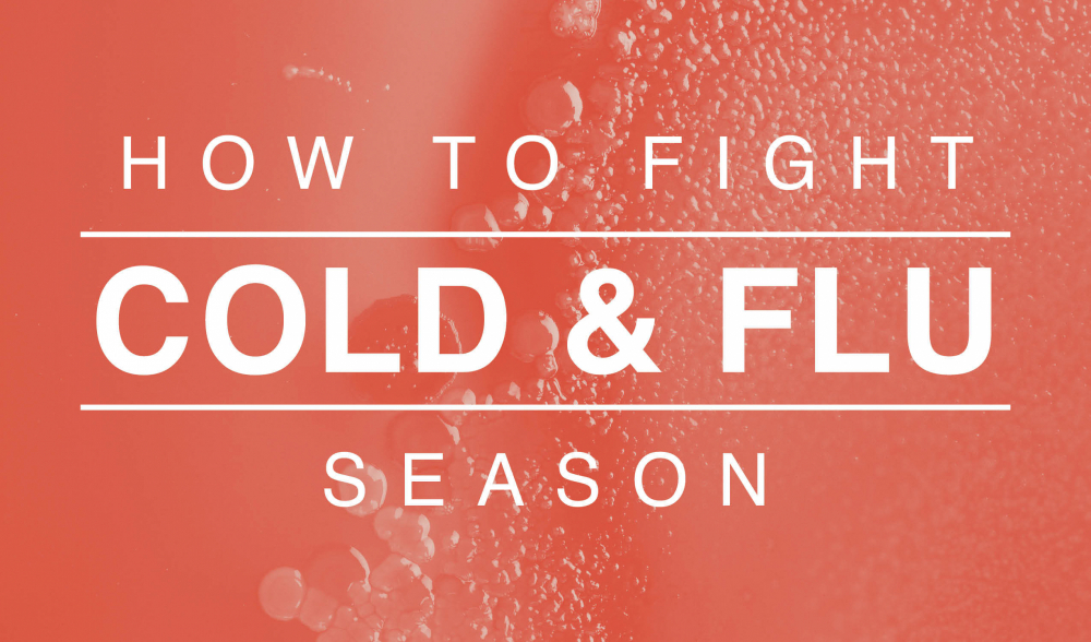 How To Fight Cold Flu Season 2